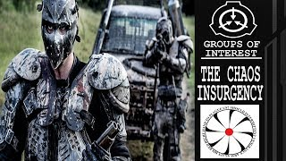 THE CHAOS INSURGENCY - SCP - GROUP'S OF INTEREST