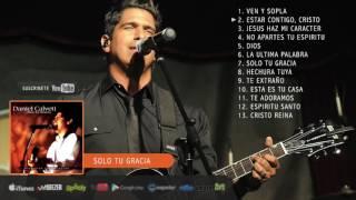 Sólo tu gracia (Álbum musical completo de Daniel Calveti)