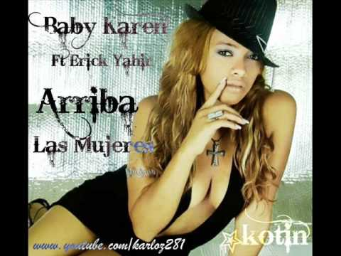Baby Karen Ft Erick Yahir - Arriba Las Mujeres ★Ex...