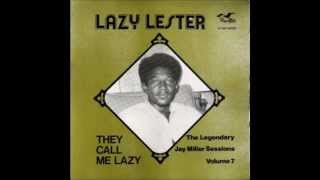 Lazy Lester - They call me Lazy