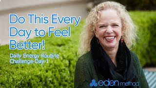 Day 1 of the 7-Day Daily Energy Routine Challenge With Donna!