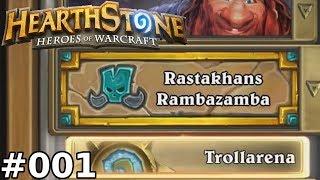 [HS] [Trollarena] - [#001] - Rastakhans Rambazamba (Paladin Schrein) | Shirvallahs Vergeltung