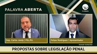 DEPUTADO FEDERAL CARLOS JORDY EXPLICA PROPOSTAS PARA ATUALIZAR LEGISLAÇÃO PENAL