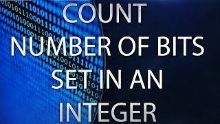 Count number of bits in an integer | Embedded C interviiew question