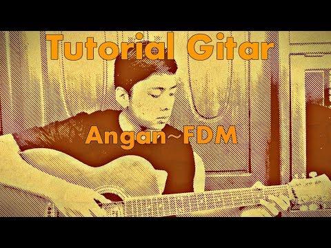 Tutorial Gitar  Angan (FDM) (Petikan)