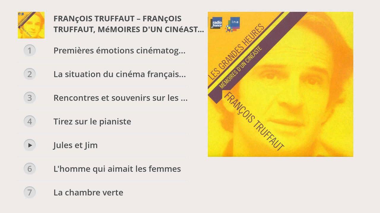 François Truffaut, Mémoires Du0027un Cinéaste. Entretiens Avec Claude Jean  Philippe / Radio France/Ina