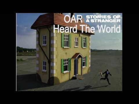 OAR - Heard The World (With Lyrics)