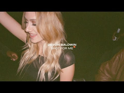 Devon Baldwin - Shot For Me