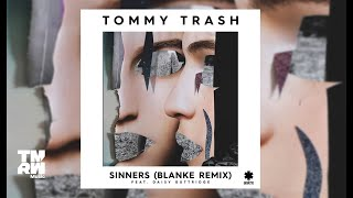 Tommy Trash - Sinners feat. Daisy Guttridge (Blanke Remix)