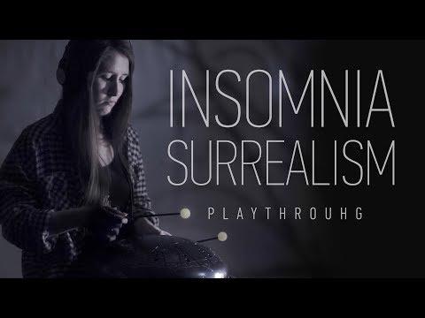Natalya Obukhova - Insomnia Surrealism (playthrough)