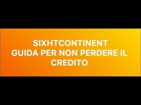 Sixthcontinent - GUIDA PER NON PERDERE IL CREDITO