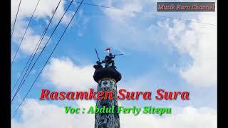 Rasamken Sura Sura - Abdul Ferly Sitepu - Lagu karo