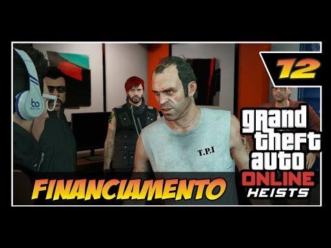 GTA V Online - HEISTS - #12 - Financiamento - Classe A  - IATE DA MORTE