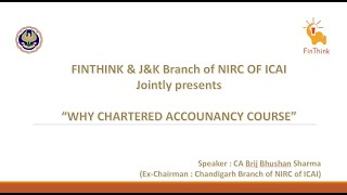 """Why Chartered Accountancy Course"" by CA Brij Bhushan Sharma ji"
