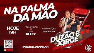 Baixar Live com Duzão e Jorge - Grupo Menos é Mais - #MenosÉMaisNaFlaTV
