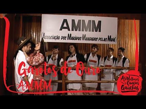 Garotos De Ouro - A.M.M.M Associação Dos Maridos Mandados Pelas Muié (Videoclipe Oficial)