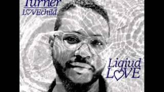 Chris Turner - Liquid Love
