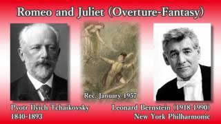 Pyotr Ilyich Tchaikovsky (1840-1893) Romeo and Juliet (Overture-Fan...