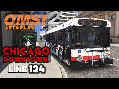 OMSI 2 Let's Play #19 | New Flyer D40LF | Chicago (Downtown): Line 124