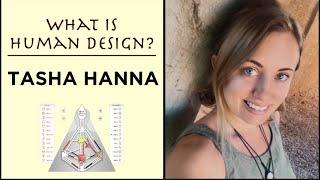 What is HUMAN DESIGN? | Tasha Hannah