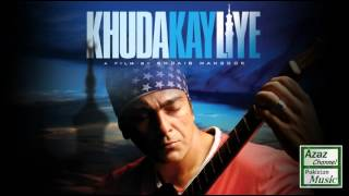 Khuda Kay Liye all songs