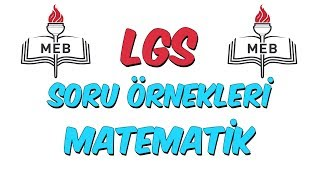 MEB LGS Örnek Soru Çözümleri  Matematik