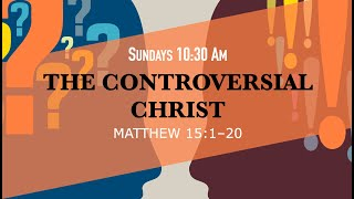 Matthew 15.1-20   Wrong Problem; Wrong Solution
