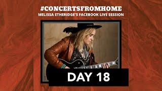 #ConcertsFromHome (Day 18): Melissa Etheridge Live Stream