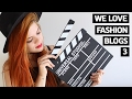 Minha vida de Blogueira   We Love Fashion Blogs 3