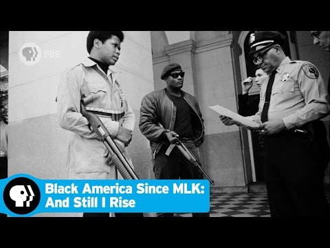 BLACK AMERICA SINCE MLK: AND STILL I RISE | Episode 1 Scene: The Black Panthers | PBS