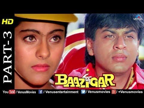 Baazigar - Part 3 | HD Movie | Shahrukh Khan, Kajol, Shilpa Shetty |  Evergreen Blockbuster Movie thumbnail
