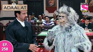 Adaalat - अदालत  - Episode 258 - 7th June, 2017