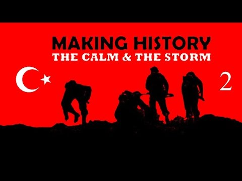 Making History Turkey Part 3