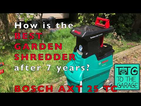 What Is BEST GARDEN SHREDDER Like After 7 Years Use?  Bosch AXT 25 TC