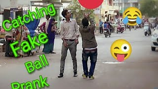 pranks in india 2017 ! Catching Fake Ball Prank 2017 ! By Rocking Boys
