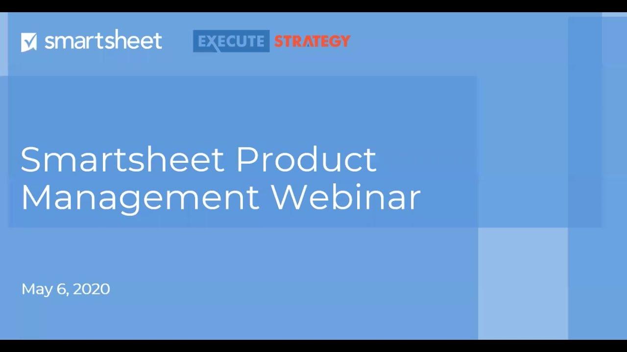 Product Management Webinar showcasing Smartsheet-Jira Connector