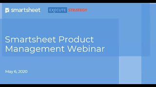 Product Management Webinar showcasing Smartsheet-Jira Connector