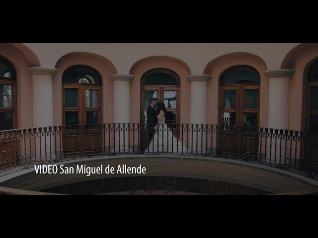 Video Boda San Miguel de Allende México.