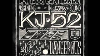 KJ-52 (Feat. Dre Murray) - That Was My Life (Dangerous)