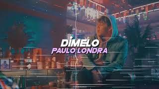 Baixar Dímelo | Paulo Londra | Letra