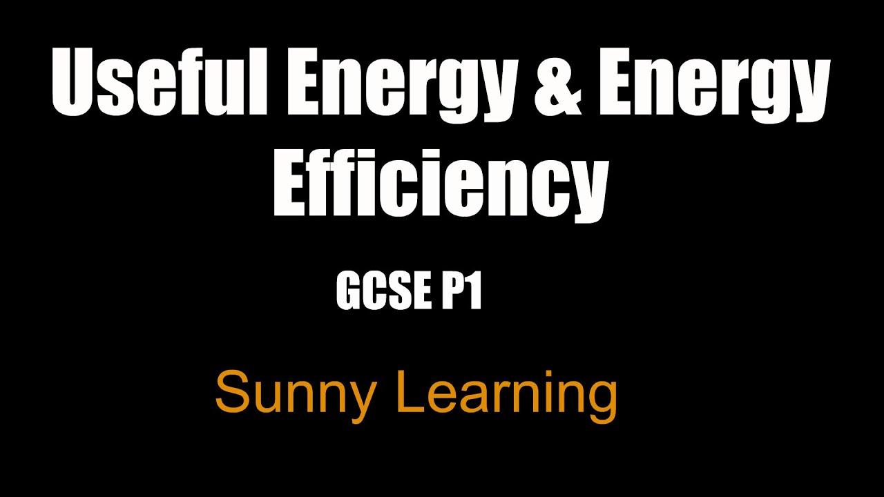Useful Energy Amp Energy Efficiency