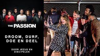 1. Droom, Durf, Doe en Deel - Tommie Christiaan, discipelen (The Passion 2018 - Amsterdam, Bijlmer)