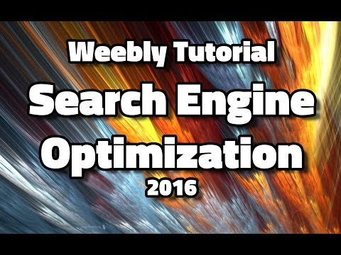 Weebly Tutorial 2016 – SEO (Search Engine Optimization)
