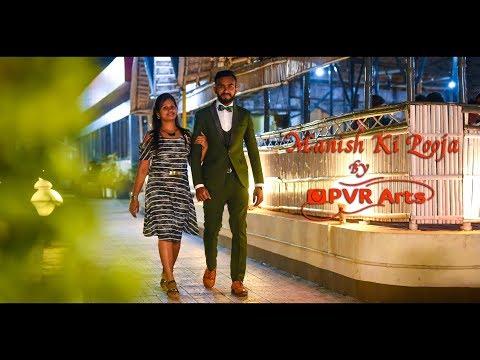Manish Ki Pooja Pre Wedding | Hawayein + Nazm Nazm | By PVR Arts