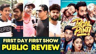 Pagalpanti PUBLIC REVIEW | First Day First Show | John, Ileana, Arshad, Urvashi, Pulkit, Kriti