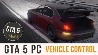 GTA 5 PC - Vehicle Controller Mod [v0.5.1] (Lights, Engine, Doors, Cruise, etc)