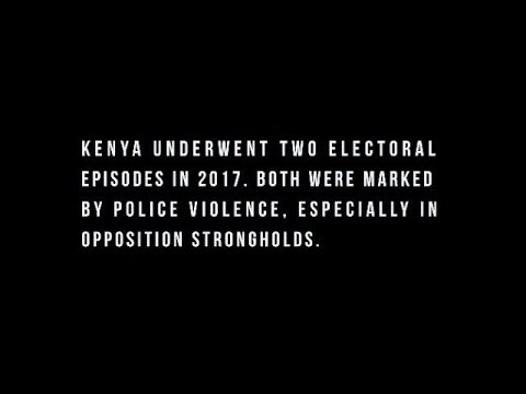 Police violence during 2017 Kenyan elections (conference by IFRA- CHRIPS- MSJC, Jan. 2018)