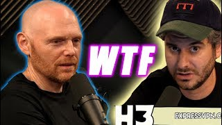 H3H3  & the WORST Bill Burr Podcast EVER !   WTF !