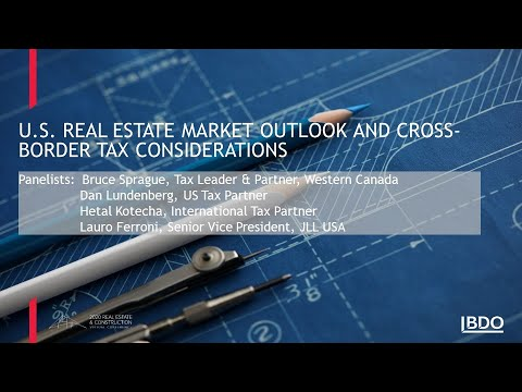 U.S. real estate market outlook & cross-border tax considerations | BDO Canada