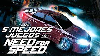 Los 5 Mejores Juegos de Need For Speed